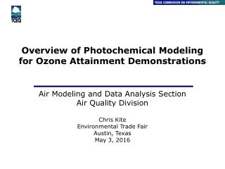 Overview of Photochemical Modeling for Ozone Attainment Demonstrations