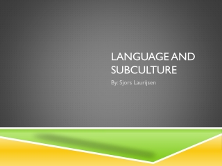 Language and subculture