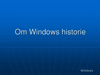 Om Windows historie