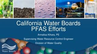 California Water Boards PFAS Efforts