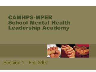 CAMHPS-MPER School Mental Health Leadership Academy