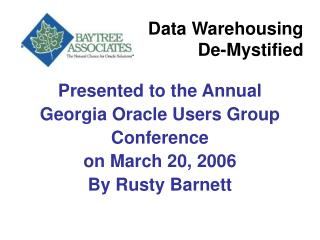 Data Warehousing  De-Mystified
