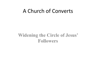 A Church of Converts