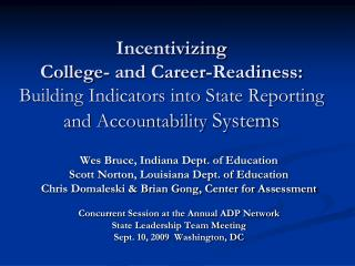 Incentivizing  College- and Career-Readiness:  Building Indicators into State Reporting and Accountability Systems