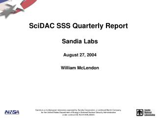 SciDAC SSS Quarterly Report