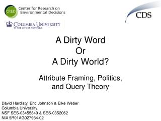 A Dirty Word  Or  A Dirty World?