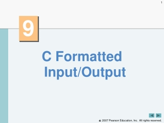 C Formatted Input/Output
