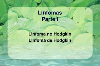 Linfomas Parte I