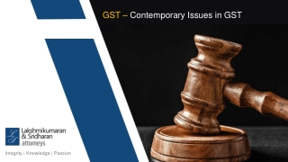 GST – Contemporary Issues in GST