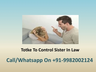 Totke To Control Sister In Law