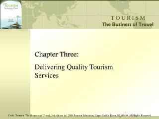 Chapter Three: Delivering Quality Tourism Services