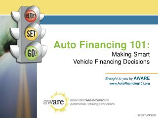 Auto Financing 101 : Making Smart  Vehicle Financing Decisions