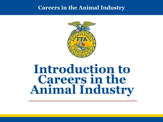 Introduction to Careers in the Animal Industry