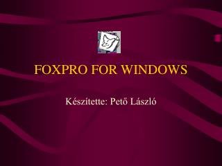 FOXPRO FOR WINDOWS