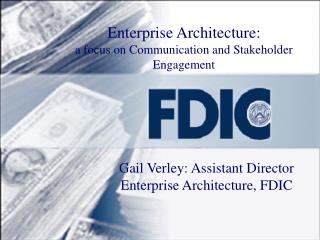 Enterprise Architecture:  a focus on Communication and Stakeholder Engagement