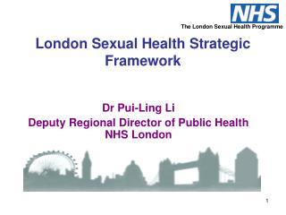 London Sexual Health Strategic Framework