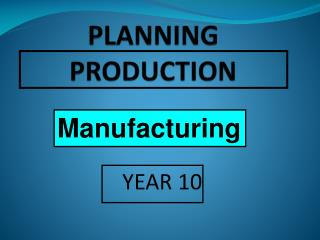 PLANNING PRODUCTION