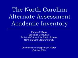 The North Carolina Alternate Assessment Academic Inventory