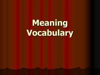 Meaning Vocabulary