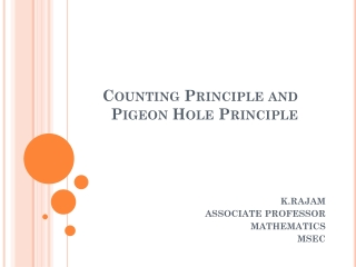 Counting Principle and Pigeon Hole Principle