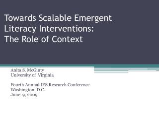 Towards Scalable Emergent  Literacy Interventions:  The Role of Context