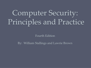 Computer Security : Principles and Practice Fourth Edition