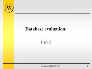 Database evaluation: