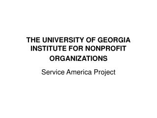 THE UNIVERSITY OF GEORGIA INSTITUTE FOR NONPROFIT ORGANIZATIONS