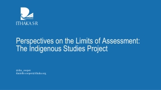 Perspectives on the Limits of Assessment: The Indigenous Studies Project