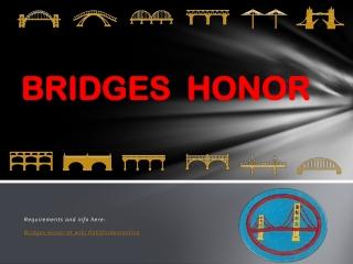BRIDGES HONOR