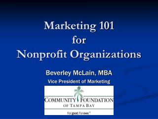 Marketing 101 for Nonprofit Organizations