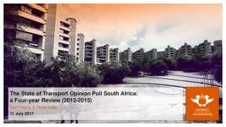 The State of Transport Opinion Poll South Africa: a Four-year Review (2012-2015)