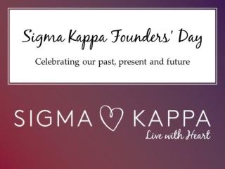 Sigma Kappa Founders' Day