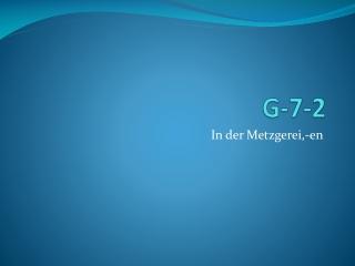 G-7-2