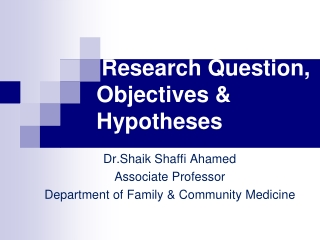 Research Question, Objectives & Hypotheses