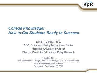 College Knowledge:  How to Get Students Ready to Succeed
