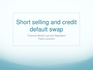 Short selling and credit default swap