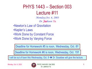 PHYS 1443 – Section 003 Lecture #11