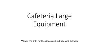Cafeteria Large Equipment
