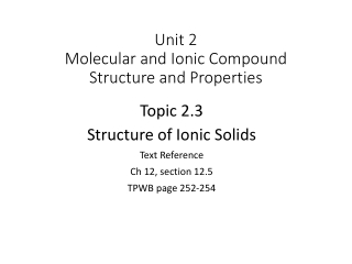 Unit 2 Molecular and Ionic Compound Structure and Properties