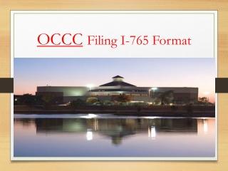 OCCC Filing I-765 Format