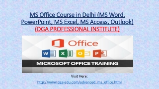 MS Office Course in Delhi Call us 9871599566 (MS Word, PowerPoint, MS Excel, MS Access, Outlook)