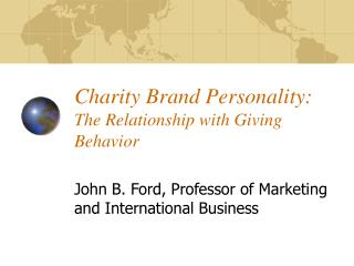 Charity Brand Personality:  The Relationship with Giving Behavior