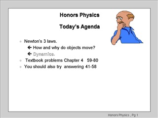 Honors Physics   Today s Agenda