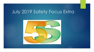 July 2019 Safety Focus Extra