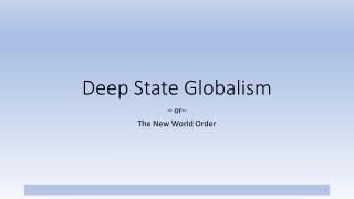 Deep State Globalism