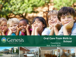 Oral Care From Birth to School