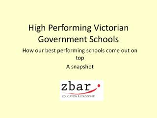 High Performing Victorian Government Schools