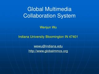 Global Multimedia  Collaboration System
