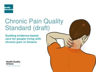 Chronic Pain Quality Standard (draft)